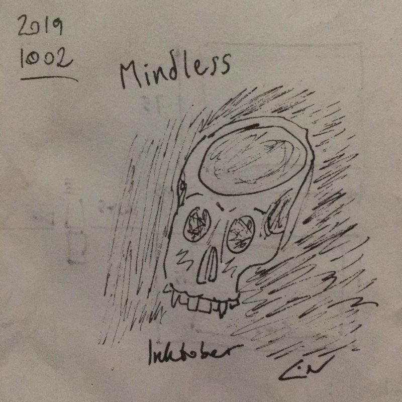"Inktober no. 2 ""Mindless"" … looked better in my head 💀"